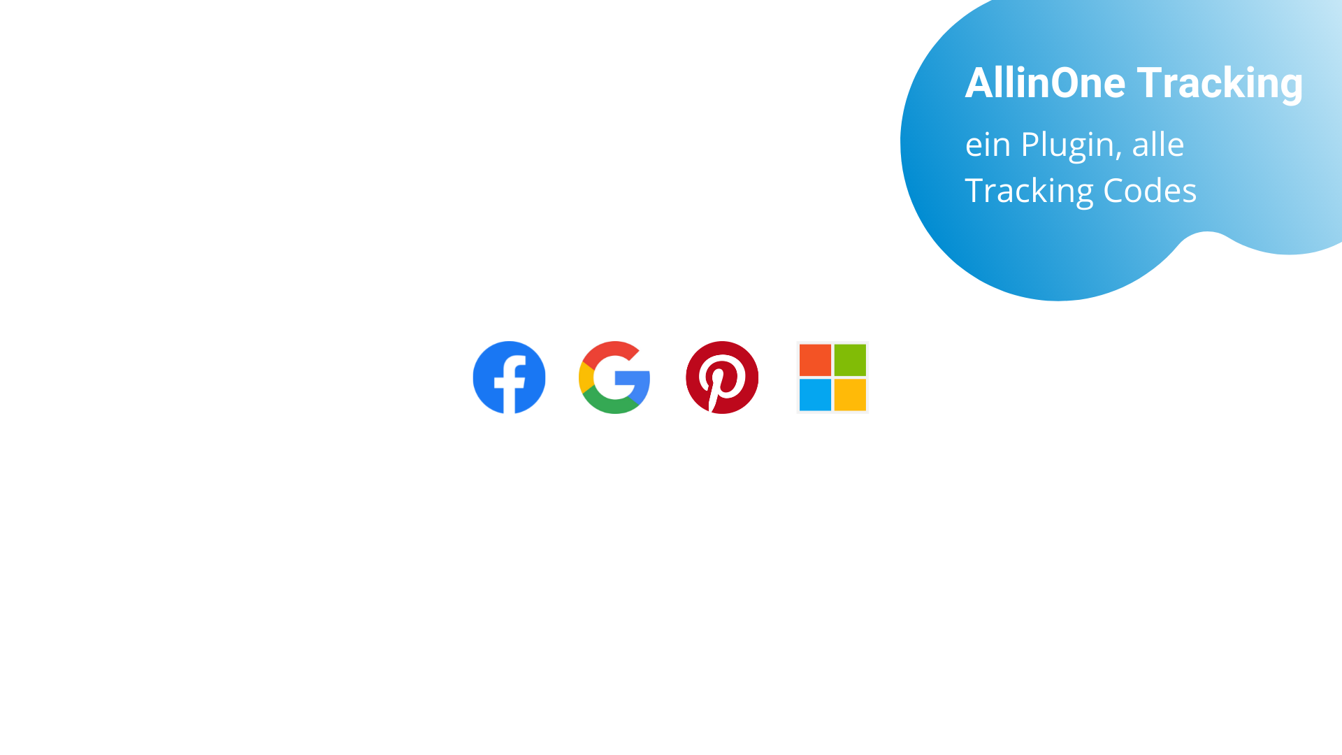 All-in-One Conversion Tracking (Google, Facebook, Microsoft, Pinterest, ...)